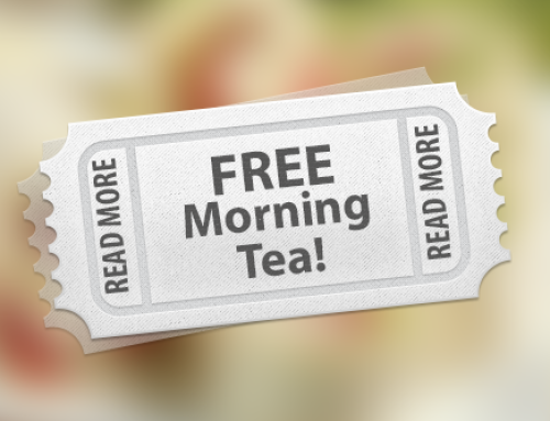 FREE Morning Tea!